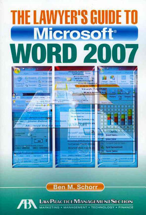 The Lawyer s Guide to Microsoft Word 2007
