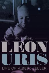 Leon Uris: Life of a Best Seller