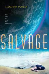 Salvage: Volume 1
