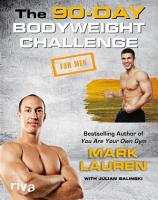 The 90 Day Bodyweight Challenge for Men PDF