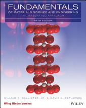 Fundamentals of Materials Science and Engineering: An Integrated Approach, 5th Edition: Edition 5