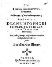 Themata iuris controversi ex libro 5 et 6 ff. potissimum deprompta