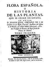 Flora española, ó historia de las plantas que se crian en España