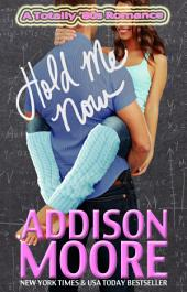Hold Me Now (A Totally '80s Romance 3)