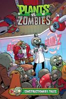 Plants vs  Zombies Volume 18  Constructionary Tales PDF