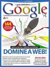 Guia Definitivo para o Google: O poderoso manual do usuário