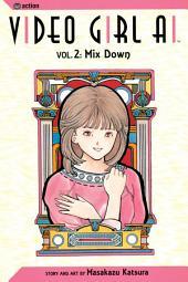 Video Girl Ai, Vol. 2: Mix Down