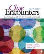 Close Encounters: Communication in Relationships, Edition 4