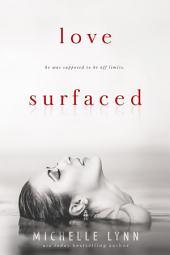 Love Surfaced: Volume 1