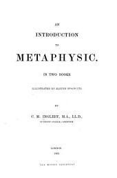An Introduction to Metaphysics, etc