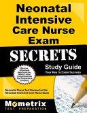 Neonatal Intensive Care Nurse Exam Secrets Study Guide
