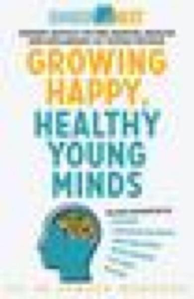 Download Growing Happy  Healthy Young Minds Book