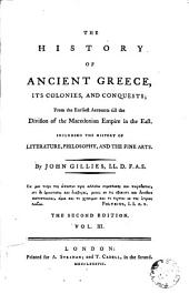 The History of Ancient Greece, 3: Its Colonies and Conquests from the Earliest Accounts Till the Division of the Macedonian Empire in the East, Including the History of Literature, Philosophy, and the Fine Arts