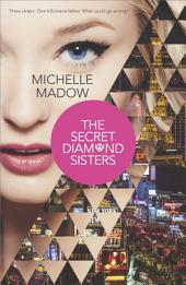 The Secret Diamond Sisters: Volume 1
