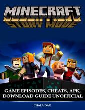 Minecraft Story Mode Game Episodes, Cheats, Apk, Download Guide Unofficial