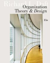 Organization Theory and Design: Edition 11