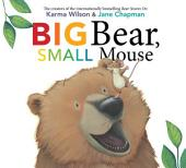 Big Bear, Small Mouse: With Audio Recording