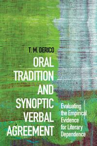 Oral Tradition and Synoptic Verbal Agreement PDF