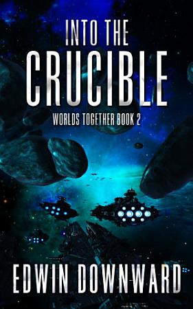 Into The Crucible PDF