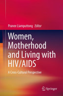 Women, Motherhood and Living with HIV/AIDS