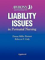 Liability Issues in Perinatal Nursing PDF