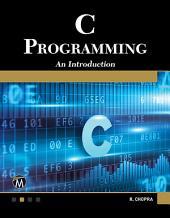 C Programming: A Self-Teaching Introduction