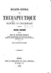 Bulletin général de thérapeutique médicale, chirurgicale, obstétricale et pharmaceutique: Volume49