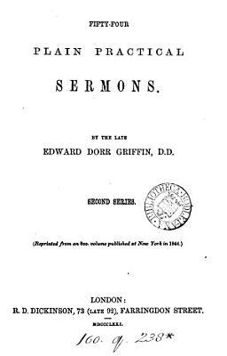Fifty four plain practical sermons  Repr PDF
