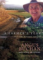 A Farmer's Year: Daily truth to change your life