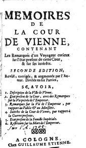 Memoires De La Cour De Vienne, Contenant Les Remarques d'un Voyageur curieux (etc.)