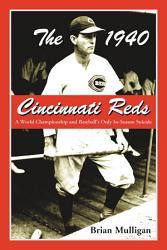 The 1940 Cincinnati Reds
