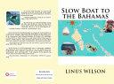 Slow Boat to the Bahamas PDF