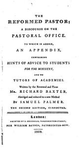 The reformed pastor, abridged by S. Palmer