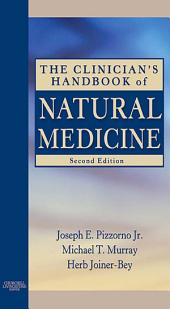 The Clinician's Handbook of Natural Medicine - E-Book: Edition 2