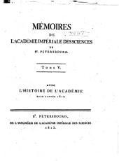 Mémoires de l'Académie impériale des sciences de St.-Pétersbourg: Volume5