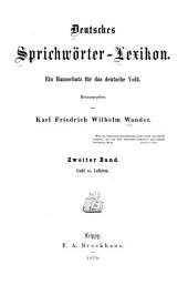 Deutsches sprichwörter-lexikon: bd. Gott bis Lehren