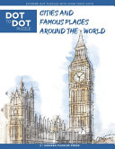 Cities and Famous Places Around The World - Dot to Dot Puzzle (Extreme Dot Puzzles with Over 15000 Dots)