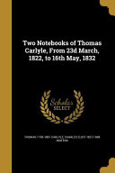2 NOTEBOOKS OF THOMAS CARLYLE