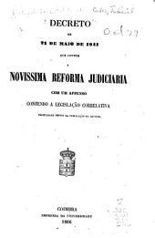 Decreto de 21 de maio de 1841 que contém a novissima reforma judiciaria, com um appenso contendo a legislação correlativa promulgada depois da publicação da reforma