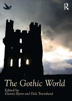 The Gothic World PDF
