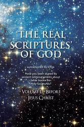THE REAL SCRIPTURES    OF GOD     OLD TESTAMENT PDF