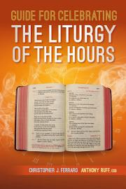 Guide For Celebrating The Liturgy Of The Hours