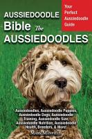 Aussiedoodle Bible and Aussiedoodles PDF