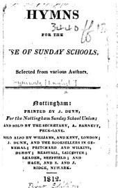 Hymns for the use of Sunday Schools, selected from various authors