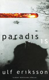 Paradis; Is: Noveller