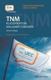 TNM: Klassifikation maligner Tumoren, Ausgabe 8