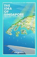 Idea Of Singapore  The  Smallness Unconstrained PDF