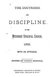 The Doctrines and Discipline of the Church: 1888