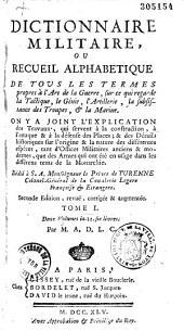 Dictionnaire militaire, ou Recueil alphabétique de tous les termes propres à l'art de la guerre...