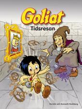 Goliat : Tidsresan